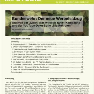 """Studie Bundeswehrwerbung: Der neue Werbefeldzug_Analyse der """"Mach, was wirklich zählt""""-Kampagne und der YouTube-Doku-Serie """"Die Rekruten"""""""